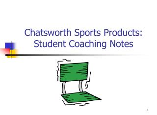 Chatsworth Sports Products: Student Coaching Notes