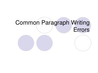 Common Paragraph Writing Errors