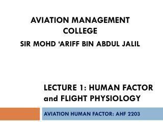 Lecture 1: Human factor  and  flight physiology