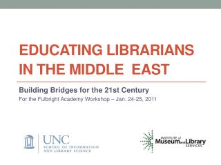 Educating  Librarians in the  Middle  East