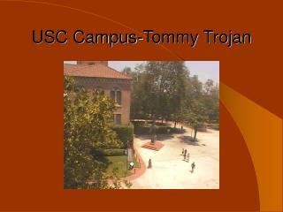 USC Campus-Tommy Trojan