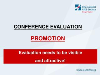 CONFERENCE EVALUATION PROMOTION