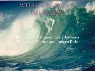 What causes a tsunami?
