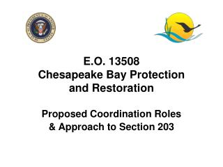 E.O. 13508 Chesapeake Bay Protection  and Restoration