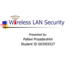 W i reless LAN Security
