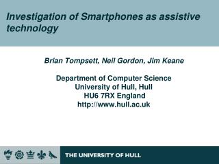 Investigation of Smartphones as assistive technology