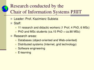 Research conducted by the  Chair of Information Systems PJIIT