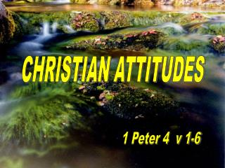 CHRISTIAN ATTITUDES