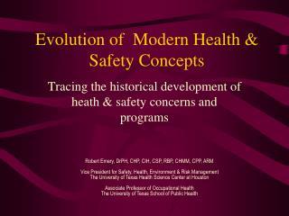 Evolution of  Modern Health & Safety Concepts