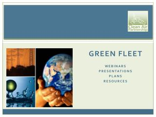 Green fleet  Webinars Presentations Plans resources