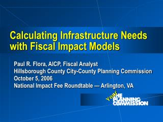 Calculating Infrastructure Needs with Fiscal Impact Models
