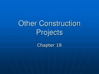 Other Construction Projects