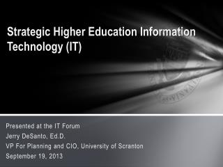 Strategic Higher Education Information Technology (IT)