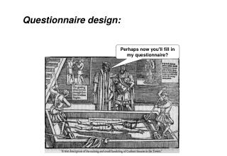Questionnaire design: