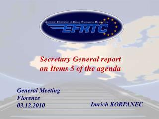 General Meeting Florence 03.12.2010
