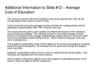 Additional Information to Slide 12   Average Cost of Education