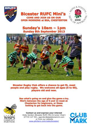 Bicester RUFC Mini�s COME AND JOIN US ON OUR  OPEN MORNING at BSA, CHESTERTON Sunday�s 10am � 1pm Sunday 8th September