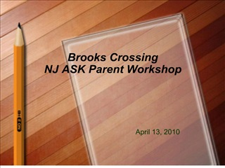 Brooks Crossing NJ ASK Parent Workshop
