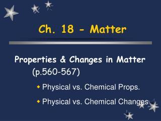 Ch. 18 - Matter