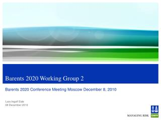 Barents 2020 Working Group 2