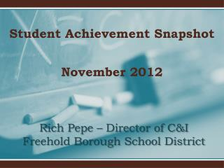 Rich Pepe –  Director of C&I Freehold Borough School District