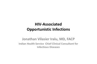 HIV-Associated  Opportunistic Infections