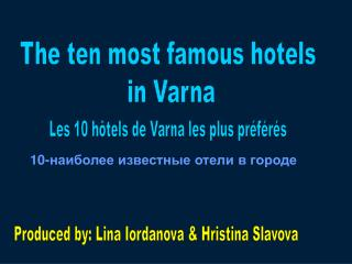 The ten most famous hotels  in Varna