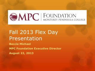 Fall 2013 Flex Day Presentation