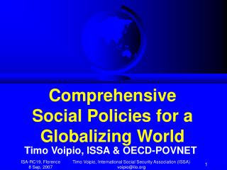 Comprehensive  Social Policies for a  Globalizing World