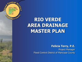 RIO VERDE  AREA DRAINAGE MASTER PLAN