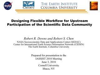Designing Flexible Workflow for Upstream Participation of the Scientific Data Community