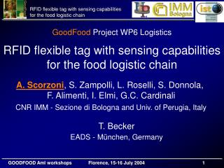 GoodFood  Project WP6 Logistics RFID flexible tag with sensing capabilities  for the food logistic chain