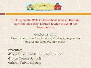"""""""Untangling the Web: Collaborations Between Housing Agencies and School Districts to Meet HEARTH Act Requirements"""" Octo"""