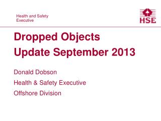Dropped Objects Update September 2013