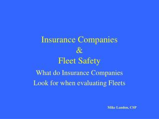 Insurance Companies  & Fleet Safety