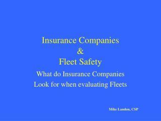 Insurance Companies  & Fleet Safety