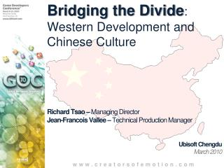 Bridging the Divide :  Western Development and Chinese Culture
