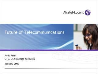 Future of Telecommunications