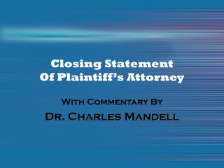 Closing Statement  Of Plaintiff's Attorney