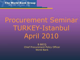 Procurement Seminar TURKEY-Istanbul April 2010