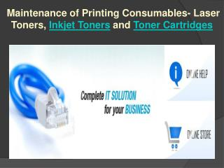 Maintenance of Printing Consumables- Laser Toners, Inkjet To