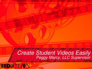 Create Student Videos Easily