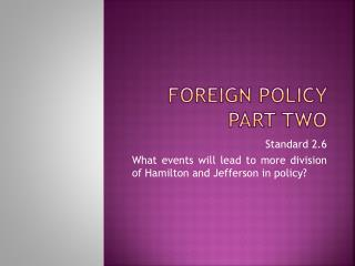 Foreign Policy Part Two