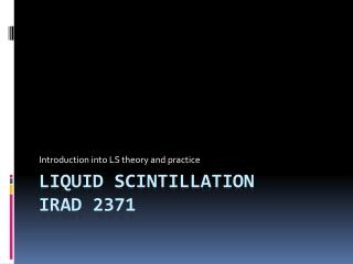 Liquid Scintillation IRAD 2371