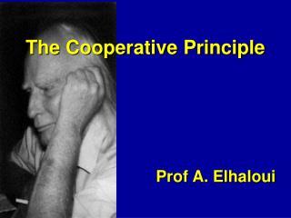 The Cooperative Principle