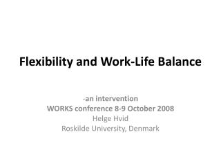 Flexibility and Work-Life Balance