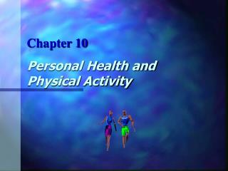 Personal Health and Physical Activity