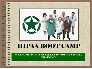 WELCOME TO MIAMI VALLEY HOSPITAL S HIPAA TRAINING