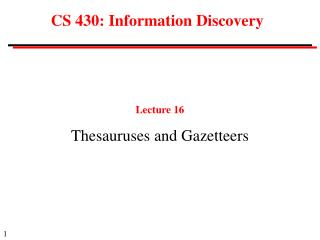 CS 430: Information Discovery