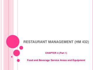 RESTAURANT MANAGEMENT (HM 432)